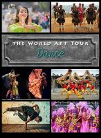 Dance - The World Art Tour (Hardback)
