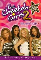The Cheetah Girls Novel Vol.2: The Original Movie Novelization (Paperback)