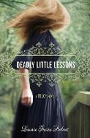 Deadly Little Lessons: A Touch Novel (Hardback)