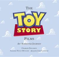 The Toy Story Films: An Animated Journey (Hardback)