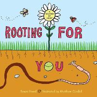Rooting for You (Hardback)