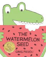 The Watermelon Seed (Hardback)