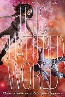 This Shattered World (Hardback)