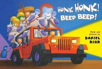 Honk Honk! Beep Beep! (Board book)