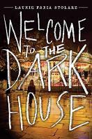 Welcome To The Dark House (Hardback)