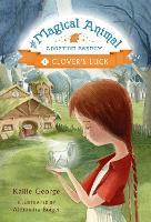 The Magical Animal Adoption Agency: Clover's Luck (Hardback)