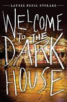 Welcome To The Dark House (Paperback)