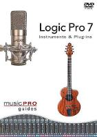 Logic Pro 7: Instruments & Plug-Ins (DVD video)