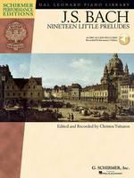 J.S. Bach: Nineteen Little Preludes (Schirmer Performance Edition) (Paperback)