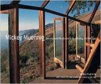 Mickey Muennig: Dreams and Realizations for a Living Architecture (Hardback)
