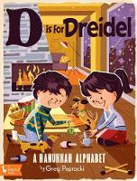 D Is for Dreidel: A Hanukkah Alphabet (Board book)