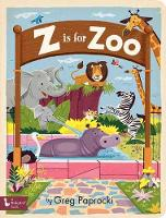 Z Is for Zoo (Board book)