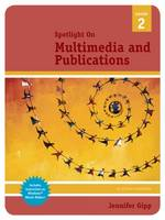 Spotlight on: Multimedia and Publications (Spiral bound)