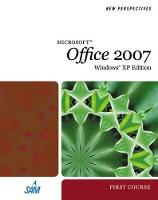 New Perspectives on Microsoft Office 2007, First Course, Windows XP Edition (Spiral bound)