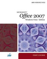 New Perspectives on Microsoft Office 2007, First Course, Windows Vista Edition (Paperback)