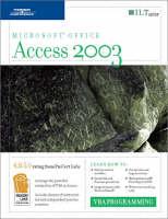 Access 2003: Student Manual: VBA Programming (Spiral bound)