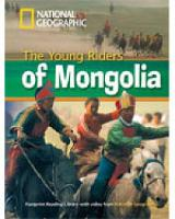 The Young Riders of Mongolia + Book with Multi-ROM: Footprint Reading Library 800