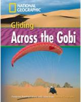 Gliding Across the Gobi + Book with Multi-ROM: Footprint Reading Library 1600