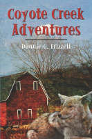 Coyote Creek Adventures (Paperback)