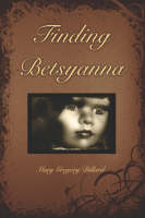 Finding Betsyanna (Paperback)