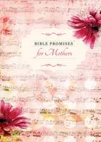 Bible Promises for Mothers - Bible Promises Series (Hardback)
