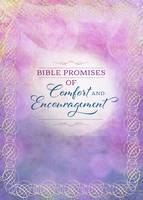 Bible Promises of Comfort and Encouragement (Hardback)