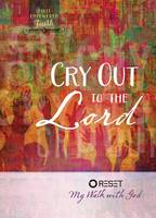 Cry Out to the Lord (Hardback)