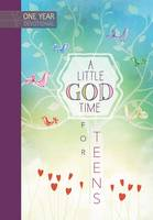 A One Year Devotional: Little God Time for Teens (Hardback)