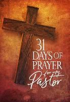 31 Days of Prayer for My Pastor: Awakening America Alliance (Paperback)