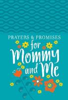 Prayers & Promises for Mommy and Me (Book)