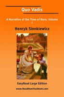 Quo Vadis: A Narrative of the Time of Nero (Paperback)