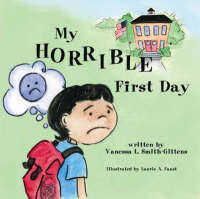 My Horrible First Day (Paperback)