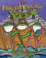 Frogavia! Frogavia! (Paperback)