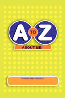 A to Z About Me!: The Health and Safety Organizer (Paperback)