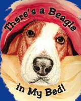 There's a Beagle in My Bed! (Paperback)