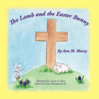 The Lamb and the Easter Bunny (Paperback)