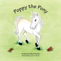 Poppy the Pony (Paperback)