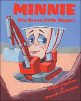 Minnie the Brave Little Digger (Paperback)