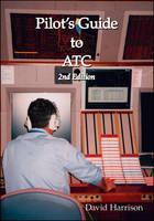 Pilot's Guide to ATC (Paperback)