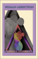 Human Addiction (Paperback)