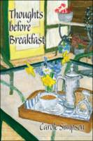 Thoughts Before Breakfast (Paperback)