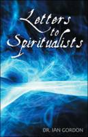 Letters to Spiritualists (Paperback)