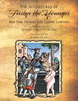 The Adventures of Firstyr the Younger Knight Errata of Cort: Bed Time Stories for First Year Lawyers (Paperback)