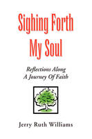 Sighing Forth My Soul (Paperback)