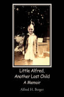 Little Alfred, Another Lost Child (Hardback)