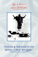 Poems & Thoughts on: Being 'used' by God! (Paperback)