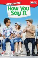Communicate! How You Say It (Paperback)