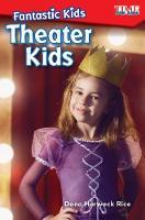 Fantastic Kids: Theater Kids (Paperback)
