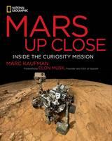 Mars Up Close: Inside the Curiosity Mission (Hardback)