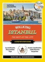 National Geographic Walking Istanbul: The Best of the City (Paperback)